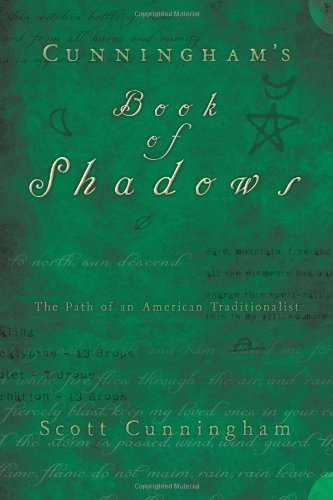 Scott Cunningham Cunningham's Book Of Shadows The Path Of An American Traditionalist