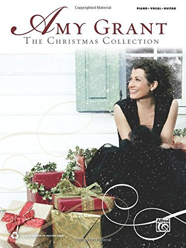 Amy Grant Amy Grant The Christmas Collection Piano Vocal Guitar