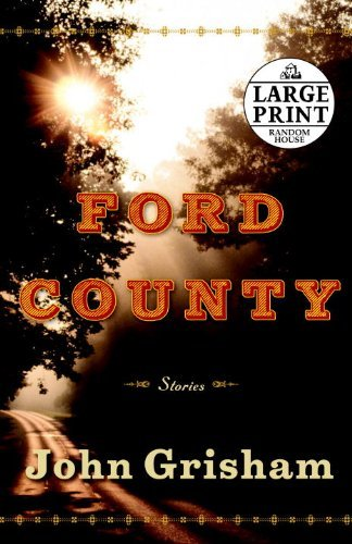 John Grisham Ford County Stories Large Print