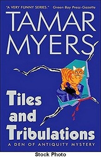 Tamar Myers Tiles & Tribulations Den Of Antiquity Mystery