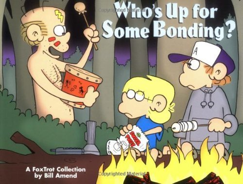 Bill Amend Who's Up For Some Bonding? A Foxtrot Collection