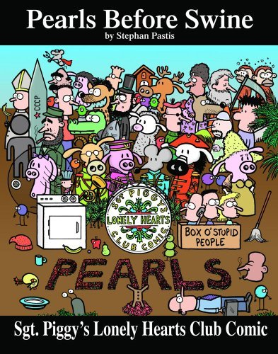 Stephan Pastis Sgt. Piggy's Lonely Hearts Club Comic A Pearls Before Swine Treasury