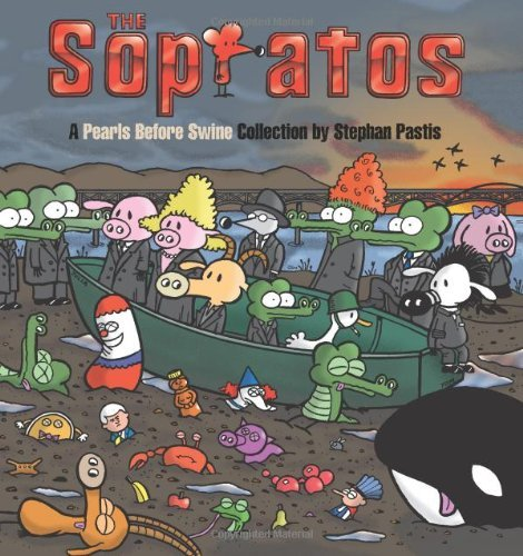 Stephan Pastis The Sopratos A Pearls Before Swine Collection