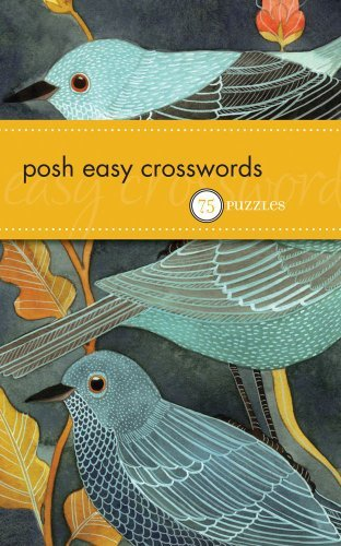 The Puzzle Society Posh Easy Crosswords 75 Puzzles