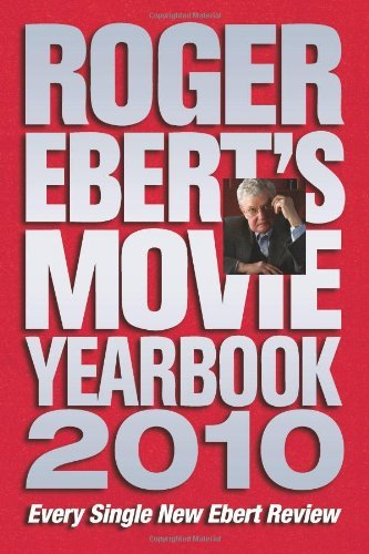 Roger Ebert Roger Ebert's Movie Yearbook 2010