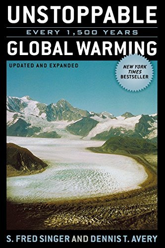 Fred S. Singer Unstoppable Global Warming Every 1 500 Years Updated