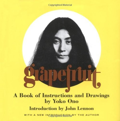 Yoko Ono Grapefruit A Book Of Instructions And Drawings By Yoko Ono Special