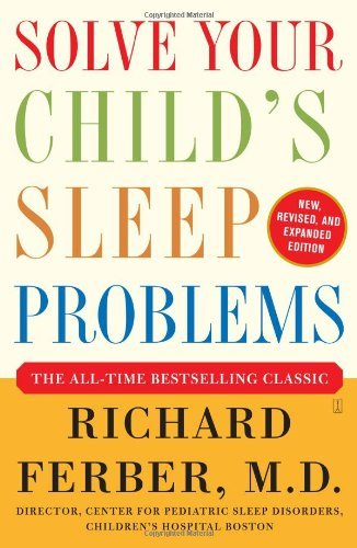 Richard Ferber Solve Your Child's Sleep Problems Revised And Exp