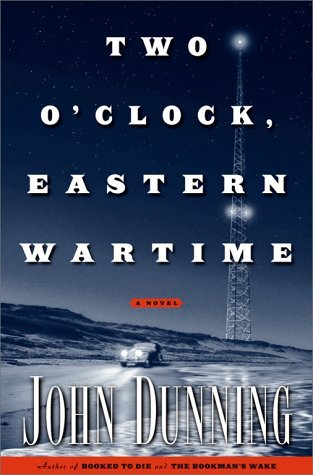 John Dunning Two O'clock Eastern Wartime