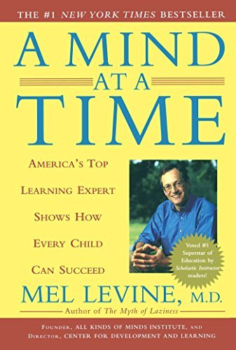 Mel Levine A Mind At A Time America's Top Learning Expert Shows How Every Chi