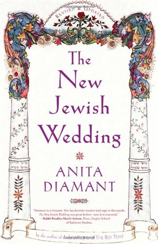 Anita Diamant New Jewish Wedding Revised Revised And Upd