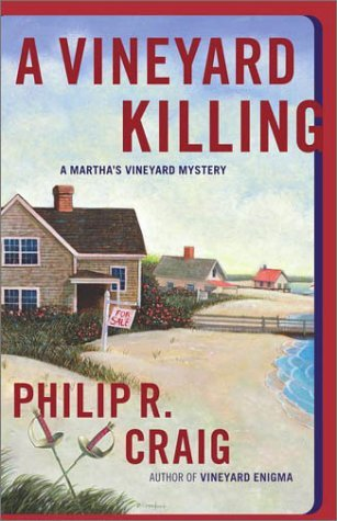 Philip R. Craig Vineyard Killing Martha's Vineyard Mystery