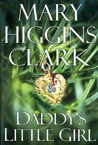 Mary Higgins Clark Daddy's Little Girl