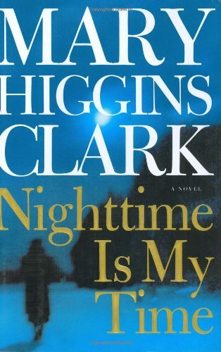 Mary Higgins Clark Nighttime Is My Time