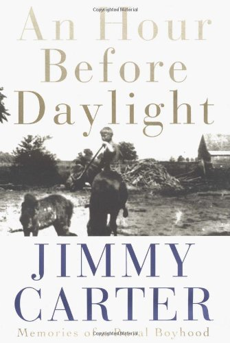 Jimmy Carter Hour Before Daylight