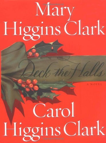 Mary Higgins Clark Deck The Halls