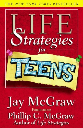 Jay Mcgraw Life Strategies For Teens