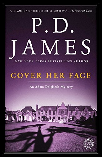 P. D. James Cover Her Face An Adam Dalgliesh Mystery
