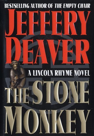 Jeffery Deaver Stone Monkey Lincoln Rhyme Novel