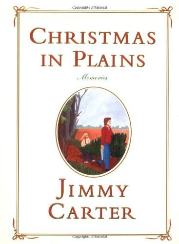 Amy Carter Ellen R. Sasahara Jimmy Carter Christmas In Plains Memories