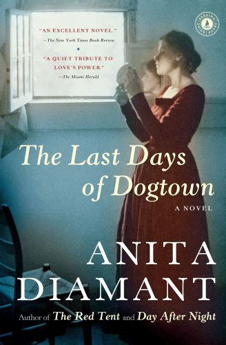 Anita Diamant The Last Days Of Dogtown