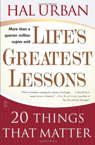 Hal Urban Life's Greatest Lessons 20 Things That Matter 0004 Edition;