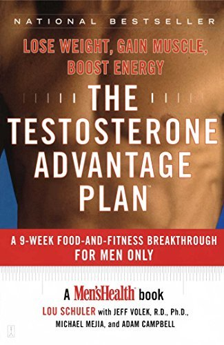 Lou Schuler The Testosterone Advantage Plan Lose Weight Gain Muscle Boost Energy