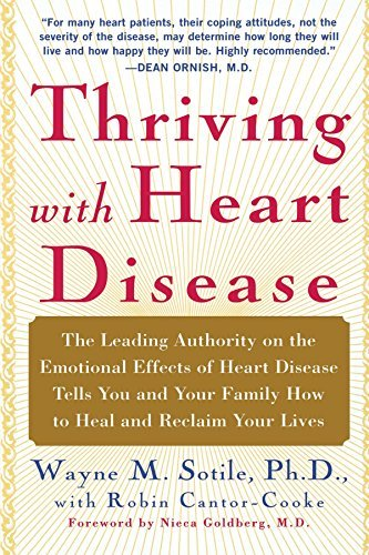 Wayne Sotile Thriving With Heart Disease The Leading Authority On The Emotional Effects Of