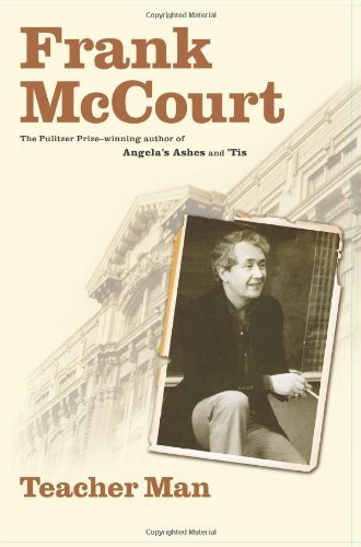 Frank Mccourt Teacher Man A Memoir
