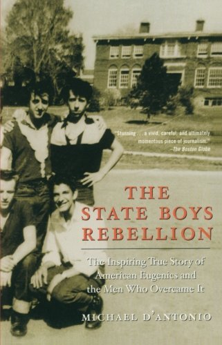 Michael D'antonio The State Boys Rebellion