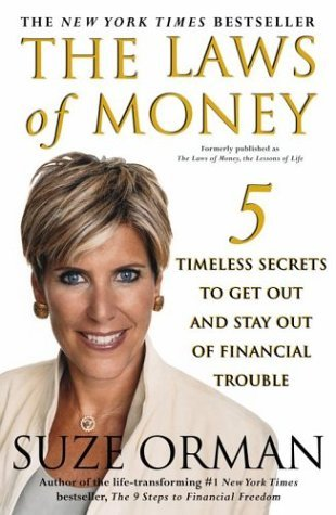 Suze Orman The Laws Of Money 5 Timeless Secrets To Get Out And Stay Out Of Fin