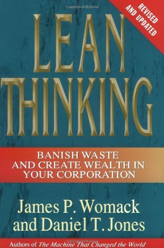 James P. Womack Lean Thinking Banish Waste And Create Wealth In Your Corporatio
