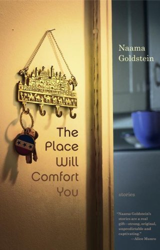 Naama Goldstein Place Will Comfort You Stories