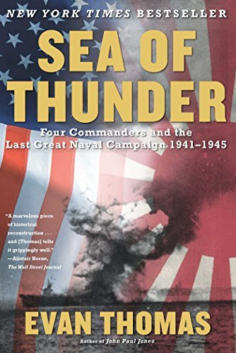 Evan Thomas Sea Of Thunder Four Commanders And The Last Great Naval Campaign
