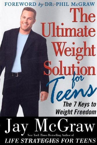 Jay Mcgraw The Ultimate Weight Solution For Teens
