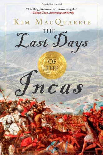 Kim Macquarrie The Last Days Of The Incas