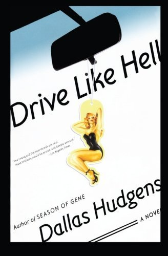 Dallas Hudgens Drive Like Hell