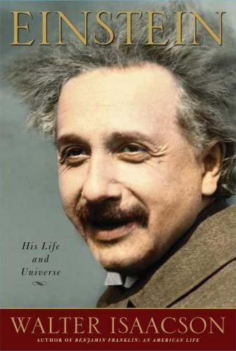 Walter Isaacson Einstein His Life And Universe