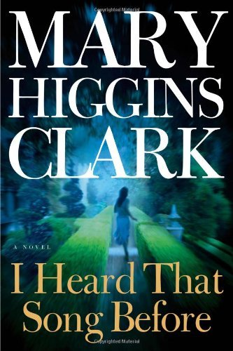 Mary Higgins Clark I Heard That Song Before