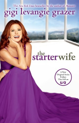 Gigi Levangie Grazer The Starter Wife