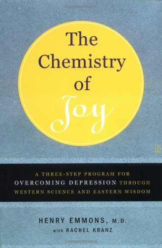 Henry Emmons Md The Chemistry Of Joy A Three Step Program For Overcoming Depression Th