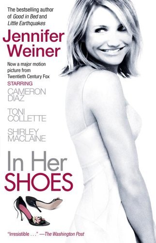 Jennifer Weiner In Her Shoes Movie Tie In