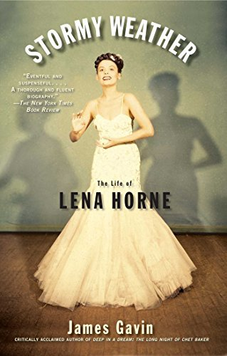 James Gavin Stormy Weather The Life Of Lena Horne