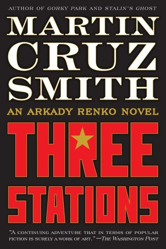Martin Cruz Smith Three Stations