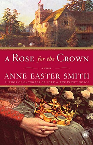 Anne Easter Smith A Rose For The Crown