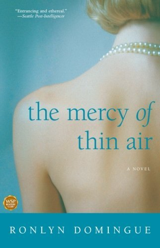 Ronlyn Domingue The Mercy Of Thin Air