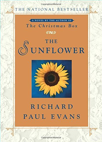 Richard Paul Evans The Sunflower
