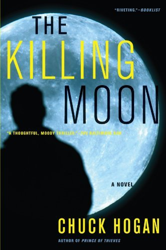 Chuck Hogan The Killing Moon