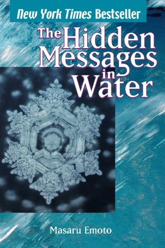 Masaru Emoto The Hidden Messages In Water