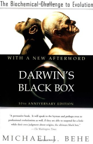 Michael J. Behe Darwin's Black Box The Biochemical Challenge To Evolution 0010 Edition;anniversary